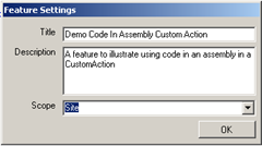 FeatureSettingsCodeInAssemblyCustomAction